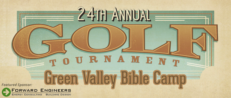 24th Annual Green Valley Bible Camp Golf Tournament
